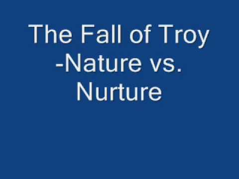 The Fall of Troy - Nature vs. Nurture