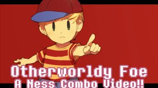 Otherworldy Foe - A Ness Montage/Combo Video! (Super Smash Bros Wii U)