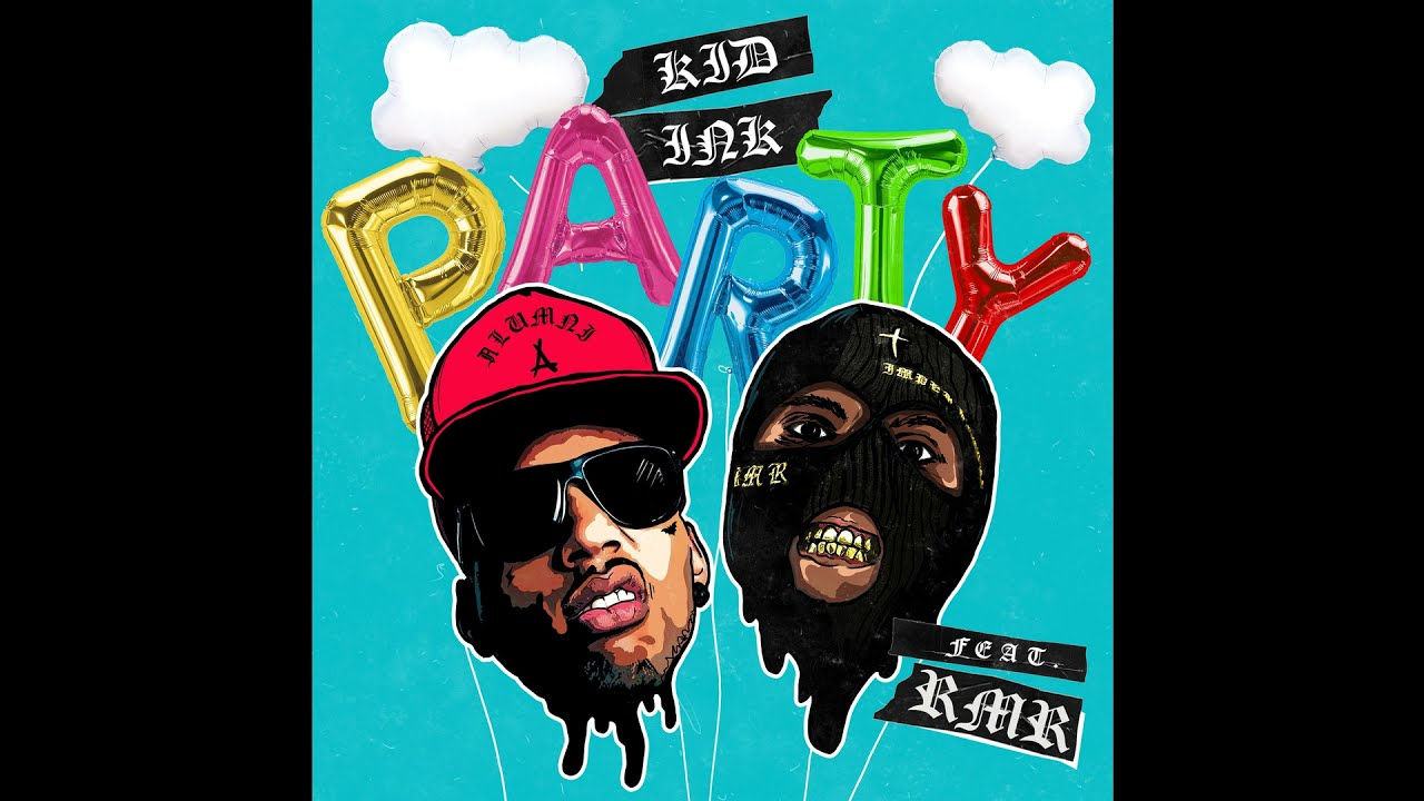 Kid Ink - Party feat RMR [Clean]