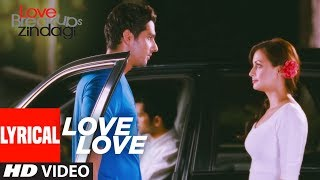 Lyrical : Love Love Song |  Love Breakup Zindagi | Dia Mirza, Zayed Khan