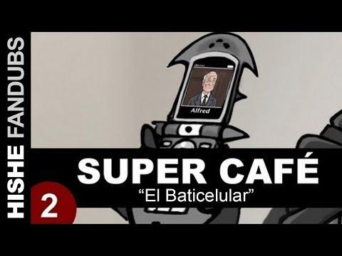 Super Café: Batphone (Español Latino)