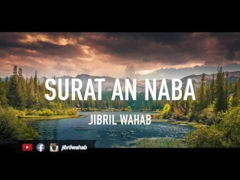 Download Lagu SURAH AN-NABA | JIBRIL WAHAB