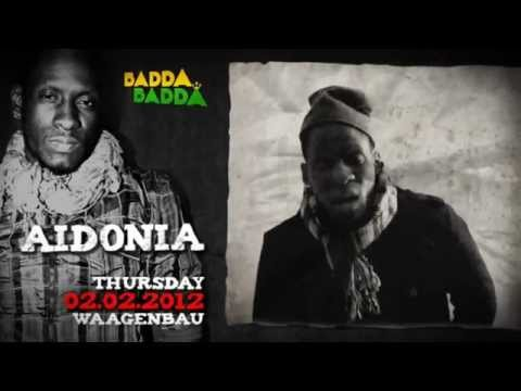 BADDA BADDA ft. AIDONIA - THURSDAY 02.02.2012 @ WAAGENBAU