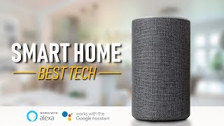 Top 10 Best Smart Home Tech (Amazon Alexa, Google Assistant) 2019