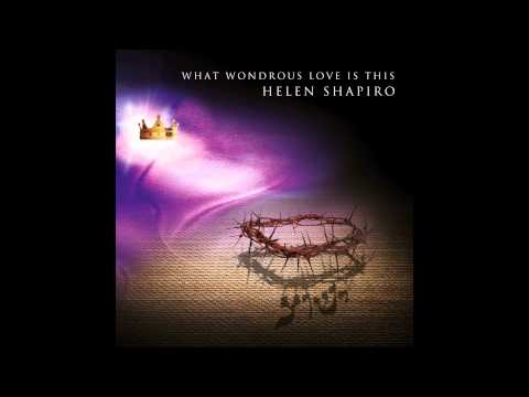 HELEN SHAPIRO   What Wondrous Love Is This (track samples)