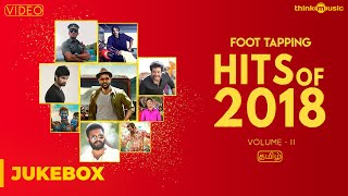 Hits of 2018 (Volume 02) | Tamil | Video Songs Jukebox