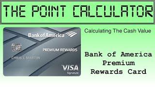 Bank of America Premium Rewards Card Cash Value