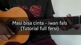 Download lagu Iwan fals masi bisa cinta - belajar kunci gitar