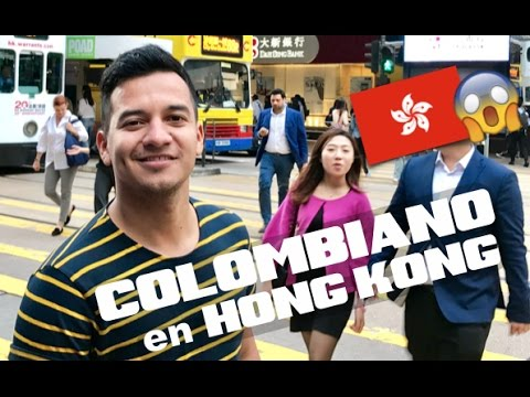 UN COLOMBIANO EN HONG KONG | Parte 1