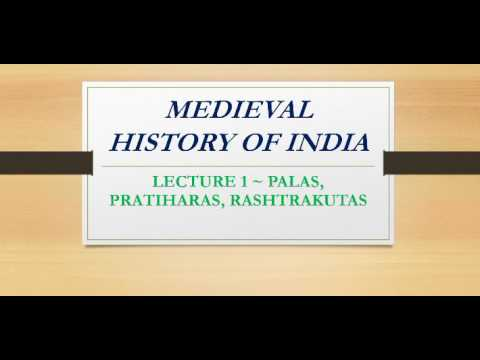 PALAS, PRATIHARAS, RASHTRAKUTAS | MEDIEVAL HISTORY