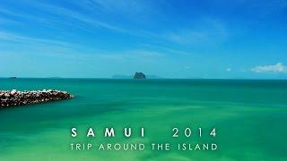 Koh Samui Thailand - 2014 - Trip Around The Island - Самуи, Таиланд