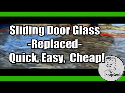 Sliding Door Glass Replaced Quick Easy Cheap Youtube