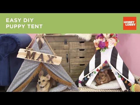 Easy DIY Puppy Tent | Hobby Lobby®