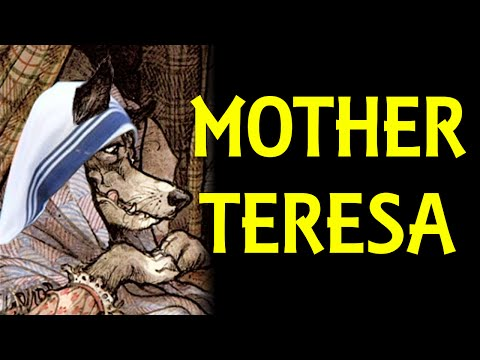 Mother Teresa: Wolves in Costume | 9-27-15