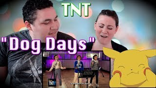 TNT BOYS | DOG DAYS ARE OVER (COUPLES REACTION)