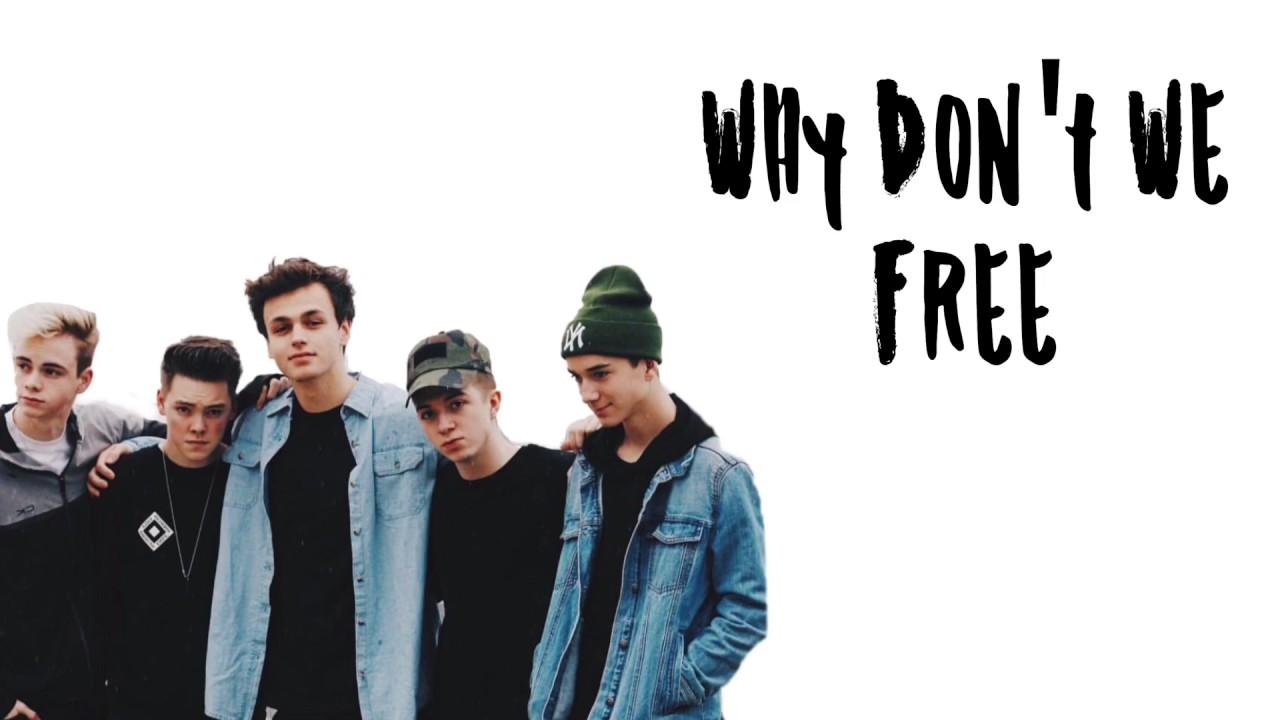 Why Don T We Free Lyrics Youtube
