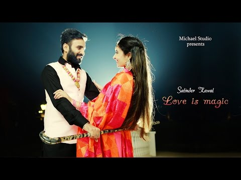 Best Punjabi Pre Wedding   2016   Satinder & Kawal   Michael Studio