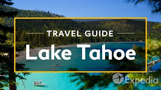 Lake Tahoe Vacation Travel Guide