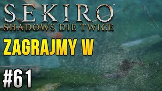 Zagrajmy w Sekiro: Shadows Die Twice [#61] - LEGENDARNA RYBA