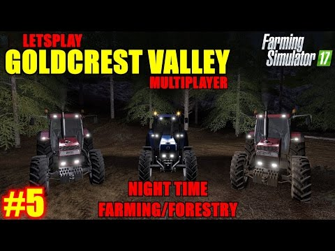 "Farming Simulator 17 - Goldcrest Valley Map ""Multiplayer Letsplay"" Part 5"