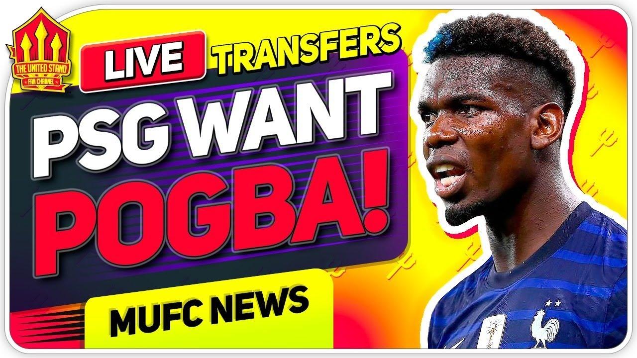 PSG WANT POGBA! Varane Bid REJECTED!| Man United News Now