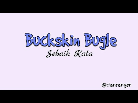 Buckskin Bugle - Sebait Kata ( cover lyrics video )