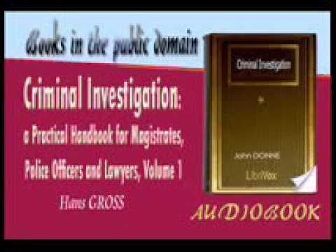 Criminal Investigation - Hans GROSS  Audiobook Part 1
