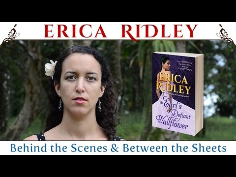 The Earl's Defiant Wallflower by Erica Ridley (Behind the Scenes & Between the Sheets)