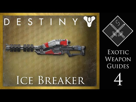 Destiny Exotic Weapon Guide - Ice Breaker Exotic Sniper Rifle