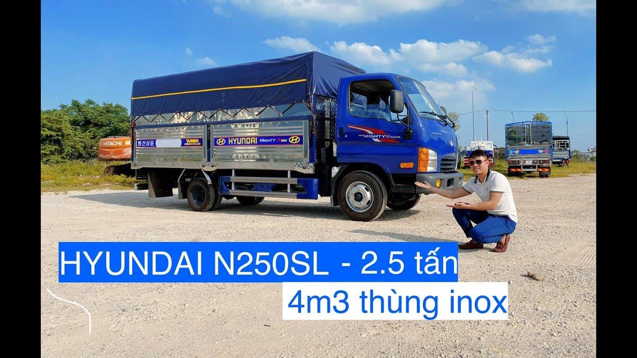 Hyundai 2.5 tấn Mighty N250SL Thùng INOX Siêu Khỏe đẹp nhất