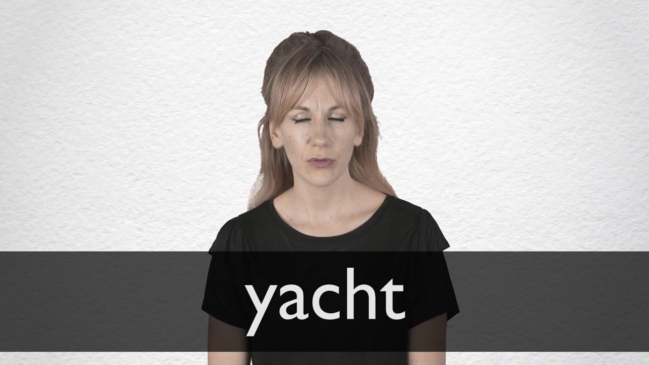 Yacht Definition und Bedeutung  Collins Wörterbuch