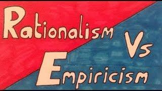 Rationalism Vs Empiricism