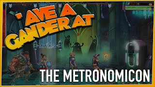 'AVE A GANDER AT - The Metronomicon