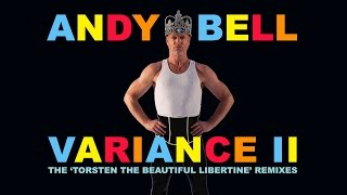 Andy Bell (Erasure) - Variance II - Album Sampler