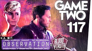 Observation, Blood & Truth, Splitgate Arena Warfare, Total War: Three Kingdoms | GAME TWO #117