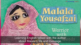 Malala Yousafzai is a Warrior with Words