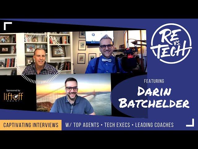 Real Estate Vs Tech with Darin Batchelder Episode 015