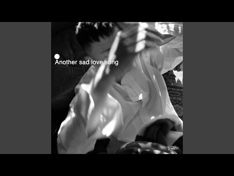 Youtube: Another Sad Love Song (English ver.) / Golden