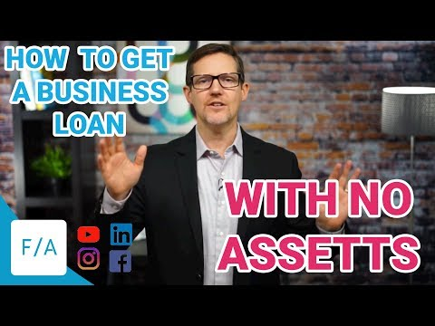 How To Get A Business Loan With No Assets or Collateral