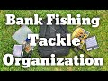 Bank Fishing Tackle Organization