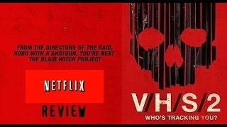 NETFLIX REVIEWS EP. 3: VHS 2 - Movie Review