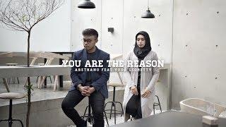 Download Lagu Calum Scott, Leona Lewis - You Are The Reason (Cover by Arethano & Yuda Leo Betty) Mp3