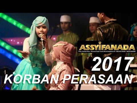 Korban Perasaan - Assyifanada Album Terbaru 2017 Populer se-Madura - Ani Production