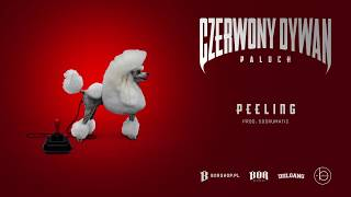 "Paluch - ""Peeling"" prod. SoDrumatic (OFFICIAL AUDIO)"