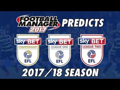 Football Manager Predicts: EFL Championship, League One & League Two in 2017/18