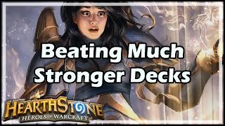 [Hearthstone] Beating Much Stronger Decks