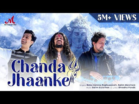 Chanda Jhaanke - Official Video   Hansraj Raghuwanshi   Salim Sulaiman   Shradha   Merchant Records