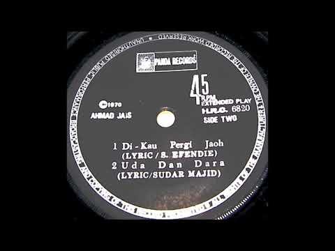 Ahmad Jais - Dikau Pergi Jauh - 1970