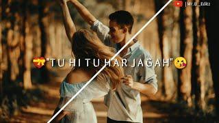 Tu Hi Tu Har Jagah | Tu Hi Tu - Kick | Heart Touching Love WhatsApp Status | Salman Khan