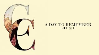 Repeat youtube video A Day To Remember - Life @ 11 (Audio)